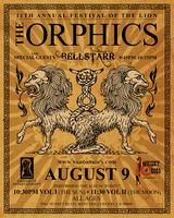 """The Orphics """"Festival of the Lion"""""""