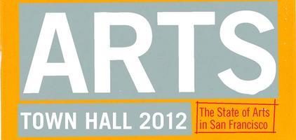 San Francisco Arts Town Hall 2012