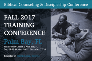 2017 Biblical Counseling and Discipleship Conference
