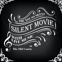 The (Not So Silent) Silent Film Night