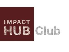 Impact Hub Club (Nov 28th)