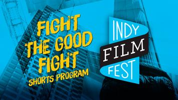Shorts:  Fight the Good Fight @ DLH