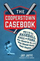 """The Cooperstown Casebook"" with Jay Jaffe"