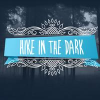 Hike in the Dark