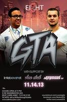 GTA at EI8HT - Rihanna Afterparty