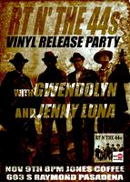 RT N' THE 44s VINYL RELEASE PARTY - PRESALE 2-for-1!