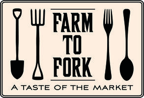 Farm to Fork - A Taste of the Market