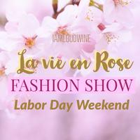 La Vie En Rose Fashion Show