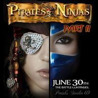 "TONIGHT! Perish's Studio 69 2nd Annual ""PIRATES vs. NINJAS""..."