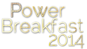 Power Breakfast 2014: 50 Ways to Empower Your Life!