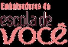 Embaixadoras Escola de Você de Brasília logo