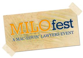 MILOfest 2014 - A Mac-Lovin' Lawyers Event