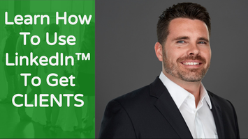 Consistently Get Clients (Free LinkedIn Training)...