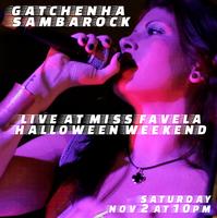 Gatchenha Sambarock - Brazilian Halloween Party at...
