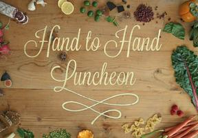 Hand to Hand Luncheon and Chef Showcase