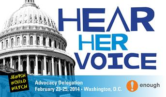 Hear Her Voice II:  An advocacy delegation and...