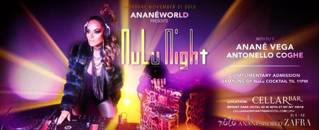 RSVP for AnanésWorld presents NuLuNights with Anane...