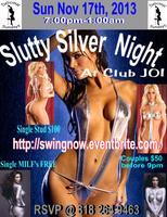 Slutty Silver Party