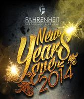 Fahrenheit Restaurant & Lounge New Years Eve 2014