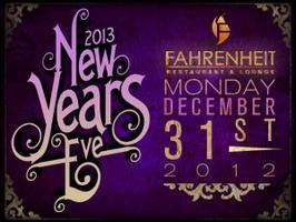 Fahrenheit Restaurant & Lounge New Years Eve 2013