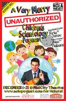 """A Very Merry Unauthorized Children's Scientology Pageant"". Fri,..."