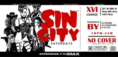 Sin City Saturdays @ XVI 12.7.13   (NO COVER BEFORE 12...