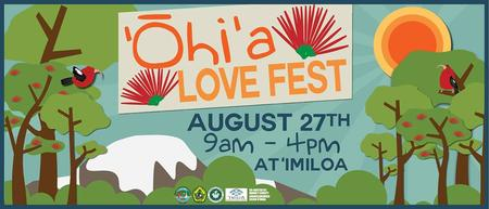 ʻŌhiʻa Love Fest Volunteer Recruitment
