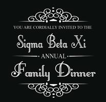 Sigma Beta Xi Family Dinner