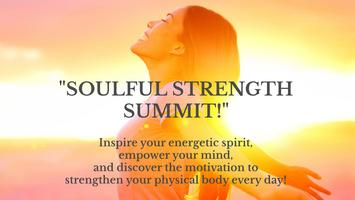 SOULFUL STRENGTH SUMMIT™