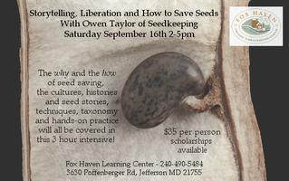 Seed Keeping: Storytelling, Liberation, and How to...