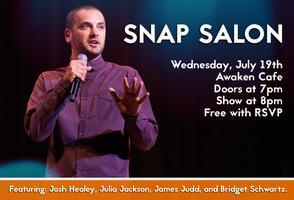 Snap Salon feat Josh Healey, Julia Jackson, James Judd...