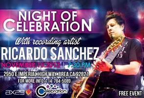 Night of Celebration w/ Ricardo Sanchez