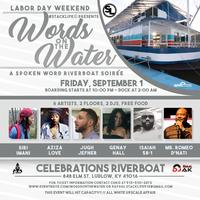 Words On The Water(TODAY..BOARDING FROM 848 ELM ST....