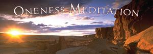 The ONENESS MEDITATION  in Downers Grove, IL