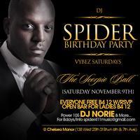 DJ SPIDER BIRTHDAY PARTY THE SCORPIO BALL