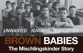 Film Screening of Brown Babies: Mischlingskinder Story