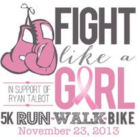 Fight Like a Girl 5K Run ♥ Walk ♥ Bike