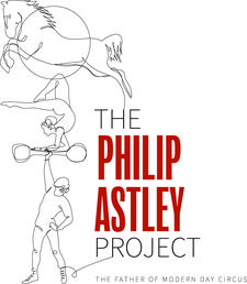 The Philip Astley Project - Celebrating the Father of Modern Day Circus logo