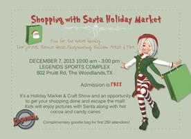 Shopping with Santa Holiday Market & More