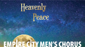 HEAVENLY PEACE: Empire City Men's Chorus Holiday...