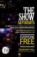 The Show Sats at Tammany Hall! Bar, No Cover, & Open...