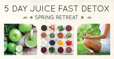 5-Day Juice Fast Detox Spring Retreat