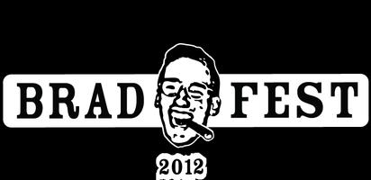 BradFest 2012