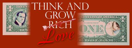 THINK AND GROW LOVE - or 'How to date a Lover of...