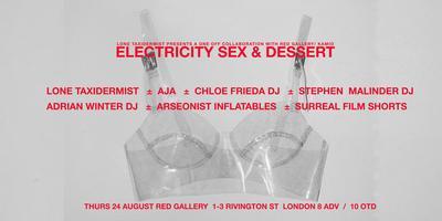 ELECTRICITY SEX & DESSERT