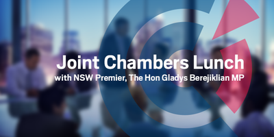 NSW | Joint Chambers Lunch with NSW Premier, The Hon Gladys Berejiklian MP