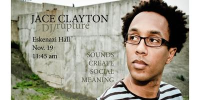 """Jace Clayton, """"Sounds Create Social Meaning"""""""