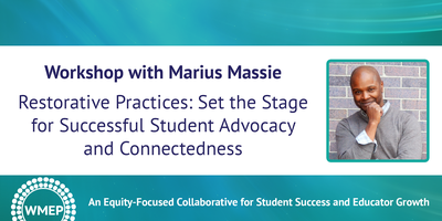 Restorative Practices: Set the Stage for Successful...