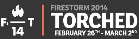 Firestorm 2014 Presents: Torched