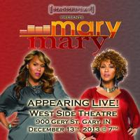 Mary Mary LIVE at West Side Theatre